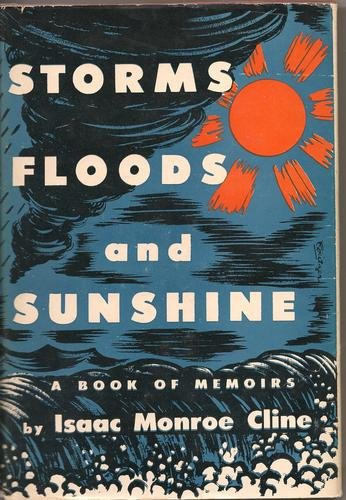 Storms, floods and sunshine;
