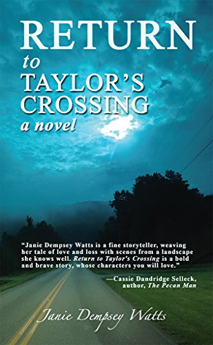 Book: Return to Taylor's Crossing by Janie Dempsey Watts
