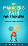 The Manager's Path For Beginners