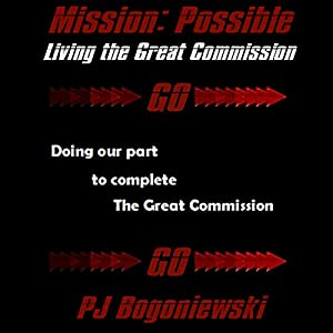 Mission: Possible - Living the Great Commission Audiobook