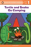 Turtle and Snake Go Camping (Penguin Young Readers, Level 1)