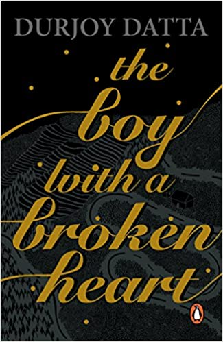 Durjoy Datta Books List: The boy with a broken heart