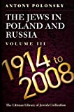 Jews in Poland and Russia, 1914-2008, Antony Polonsky, 1904113486