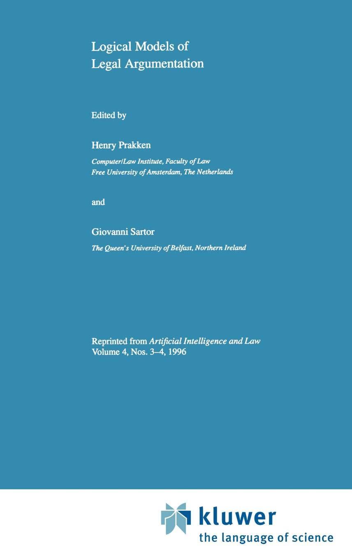 Logical Models of Legal Argumentation by Brand: Springer