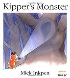 Kipper's Monster, Mick Inkpen, 0152166149