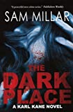 Image of The Dark Place: A Karl Kane Novel