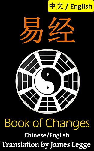 I Ching: Bilingual Edition, English and Chinese: 易经: The Book of Change Pdf