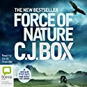 Force of Nature Audiobook by CJ Box Narrated by David Chandler