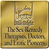 The Sex Remedy: The Experts Who Solve Sex Problems