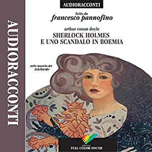 Sherlock Holmes e uno scandalo in Boemia Audiobook