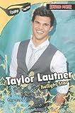 Taylor Lautner, Maggie Murphy, 1448817978