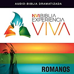Experiencia Viva: Romanos (Dramatizada)