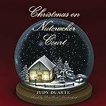 Christmas on Nutcracker Court: The Mulberry Park Series, Book 4 | Judy Duarte