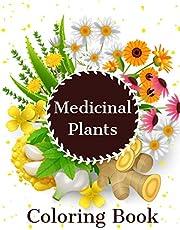 Medicinal Plants Coloring Book: Wild Medicine Herbal Deck And Common Weeds Coloring Book