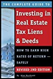 img - for The Complete Guide to Investing in Real Estate Tax Liens & Deeds: How to Earn High Rates of Return - Safely REVISED 2ND EDITION 2nd edition by Northcott, Alan (2015) Paperback book / textbook / text book