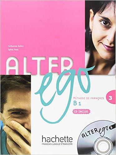 Amazon Com Alter Ego 3 Livre De L Eleve Cd Audio