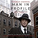 Man in Profile: Joseph Mitchell of the New Yorker Audiobook by Thomas Kunkel Narrated by Joe Barrett