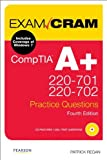 img - for CompTIA A+ 220-701 and 220-702 Practice Questions Exam Cram (4th Edition) by Patrick Regan (2011-02-18) book / textbook / text book