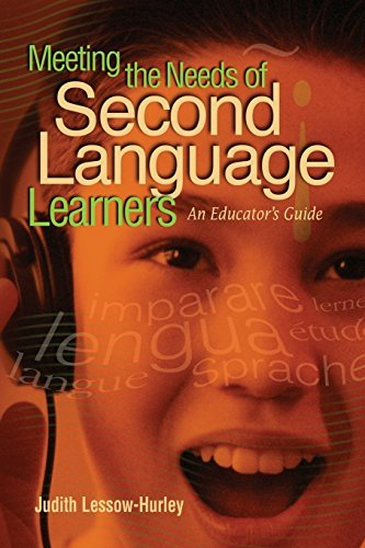 [Meeting the Needs of Second Language Learners: An Educator's Guide] [Author: Lessow-Hurley, Judith] [February, 2003]