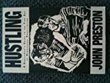 Hustling, John Preston, 1563331373