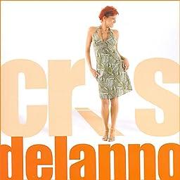 Cris Delanno - Cris Delanno - Amazon.com Music