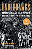 Underdawgs: How Brad Stevens and Butler University Built the Bulldogs for March Madness