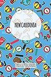 New Caledonia Travel Journal: 6x9 Travel planner I Road trip planner I Dot grid journal I Travel notebook I Travel diary I Pocket journal I Gift for Backpacker