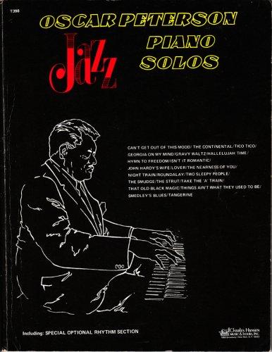 Oscar Peterson Jazz Piano Solos including Special Optional Rhythm - Section Rhythm Optional