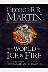 The World of Ice and Fire (Song of Ice & Fire) Hardcover