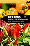 Peppers: Vegetable and Spice Capsicums: 22 (Crop Production Science in Horticulture)