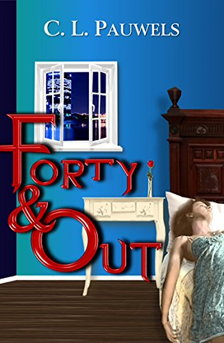 Forty out kindle edition by c l pauwels mystery thriller forty out by pauwels c l fandeluxe Images