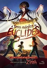 A Terra Mágica de Euclides: Japão: a terra do sol nascente