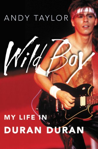 (Wild Boy: My Life in Duran Duran)