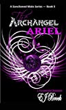 The Archangel Ariel (A Sanctioned Mate Series Book 5)