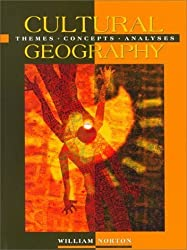 Cultural Geography: Themes, Concepts, Analyses by William Norton (2000-04-20)