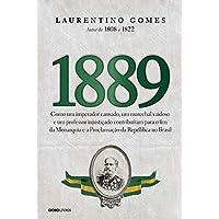 1889: Como um imperador cansado, um marechal vaidoso e um professor injustiçado contribuíram para o fim da Monarquia e a…