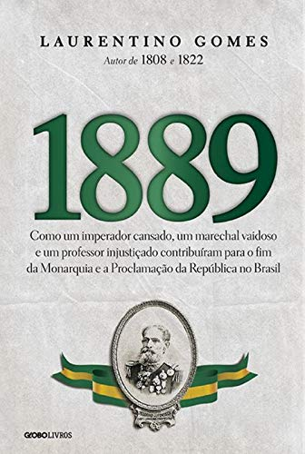 1889, de Laurentino Gomes, na loja Livros da Amazon.com.br
