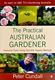 Practical Australian Gardener, The