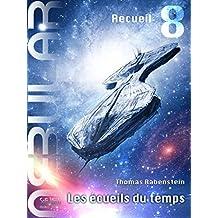 NEBULAR Recueil 8 - Les écueils du temps: Épisodes 35 - 38 (French Edition)