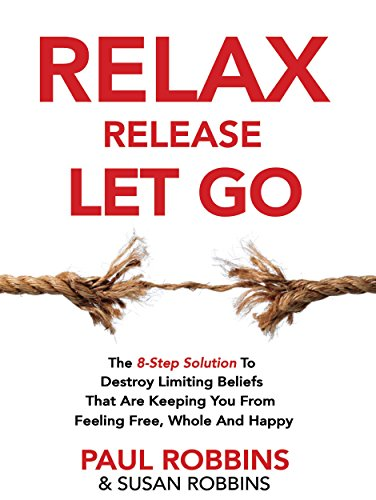 Relax Release Let Go by Paul Robbins & Susan Robbins ebook deal