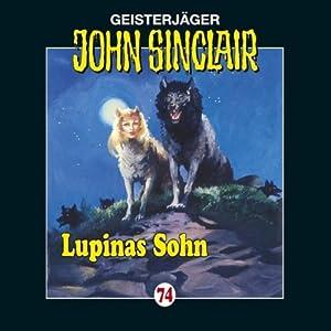 Lupinas Sohn (John Sinclair 74) Hörspiel