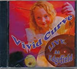 Vivid Curve Live At Edgefield : songs Message in a Bottle; Legend of a Mind; Tales of Brave Ulysees; Nostradamus; John Barleycorn, Fat Man; Cosmic Synergy; White Ochre; Hillbilly Arab