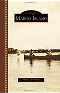 Marco Island : Culture and History: Michael Coleman, Monte Lazarus