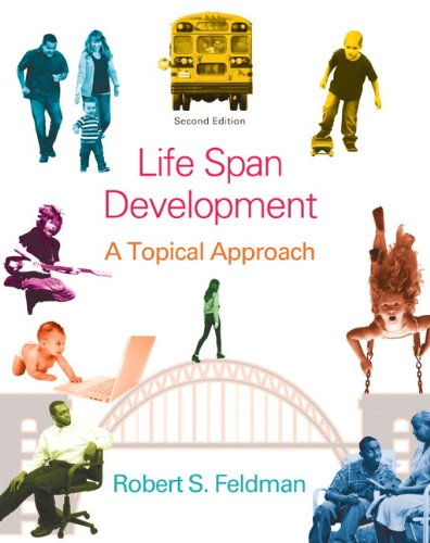 Lifespan Development: A Topical Approach Plus NEW MyPsychLab with eText -- Access Card Package (2nd Edition) -  Robert S. Feldman Ph.D., Hardcover