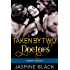 Taken By Two Doctors: A BDSM Medical Fetish Erotica Quickie