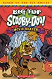 Big-Top Scooby-Doo! Movie Reader, Sonia Sander, 0606265422