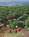 Integrated Pest Management for Strawberries, 2nd Edition