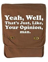 Tenacitee Your Opinion Java Canvas Field Bag