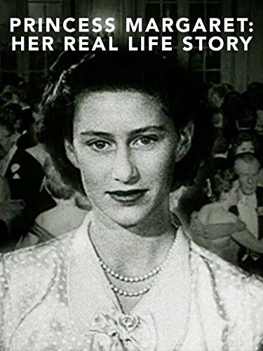 (Princess Margaret: Her Real Life Story)