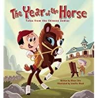 The Year of the Horse: Tales from the Chinese Zodiac (Tales from the Chinese Zodiac, 8)